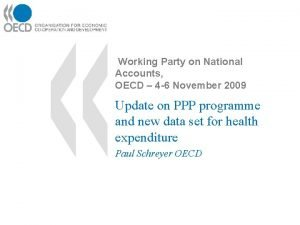 Working Party on National Accounts OECD 4 6