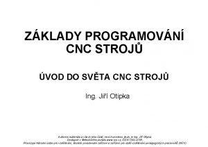 ZKLADY PROGRAMOVN CNC STROJ VOD DO SVTA CNC