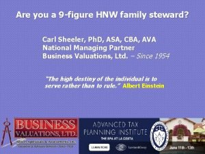 Are you a 9 figure HNW family steward
