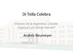 Di Tella Celebra Visiones de la Argentina Donde