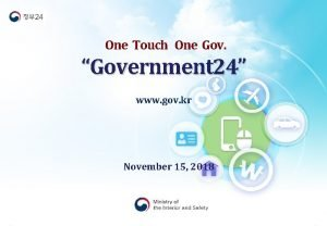 One Touch One Gov Government 24 www gov