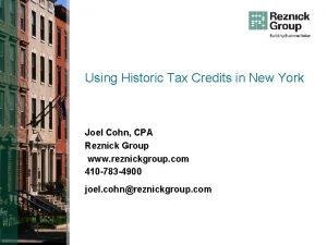 Using Historic Tax Credits in New York Joel