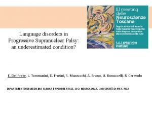 Language disorders in Progressive Supranuclear Palsy an underestimated