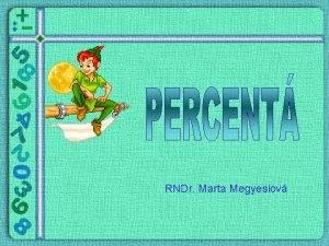 RNDr Marta Megyesiov Jednoduch slovn lohy by RNDr