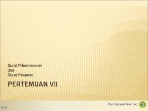 Surat Pdednawaran dan Surat Pesanan PERTEMUAN VII Poni
