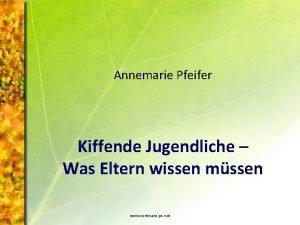 Annemarie Pfeifer Kiffende Jugendliche Was Eltern wissen mssen