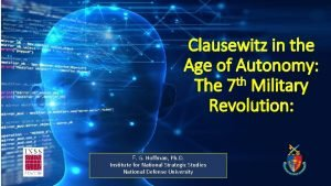 Clausewitz in the Age of Autonomy th The