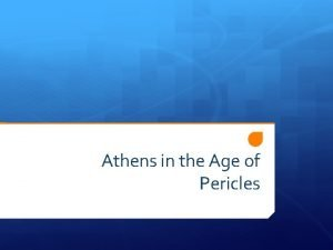Athens in the Age of Pericles Do Now