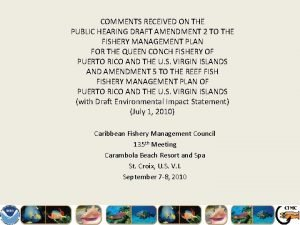 COMMENTS RECEIVED ON THE PUBLIC HEARING DRAFT AMENDMENT
