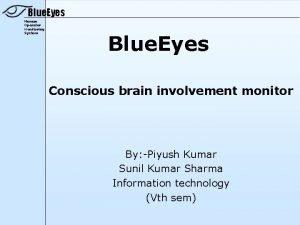 Blue Eyes Human Operator Monitoring System Blue Eyes