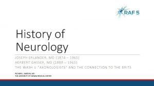 History of Neurology JOSEPH ERLANGER MD 1874 1965