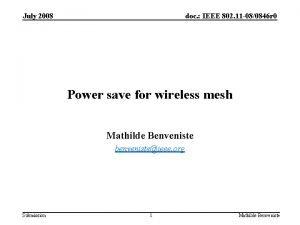 July 2008 doc IEEE 802 11 080846 r