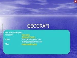 GEOGRAFI Bila ada pertanyaan Facebook Heryanto Geografi PSKD