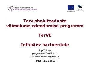 Tervishoiuteaduste vimekuse edendamise programm Ter VE Infopev partneritele