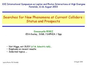 XXI International Symposium on Lepton and Photon Interactions