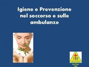 Igiene e Prevenzione nel soccorso e sulle ambulanze