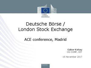 Deutsche Brse London Stock Exchange ACE conference Madrid