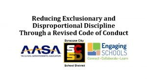 Reducing Exclusionary and Disproportional Discipline Through a Revised