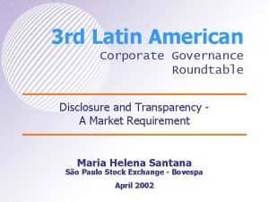 3 rd Latin American Corporate Governance Roundtable Disclosure