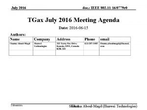 July 2016 doc IEEE 802 11 160779 r