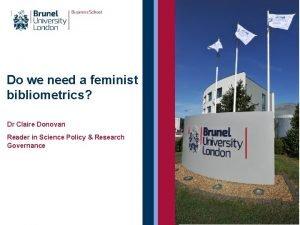 Do we need a feminist bibliometrics Dr Claire