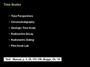 Time Scales Time Perspectives Chronostratigraphy Geologic Time Scale