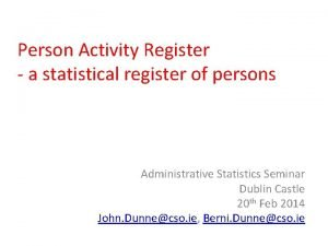 Person Activity Register a statistical register of persons