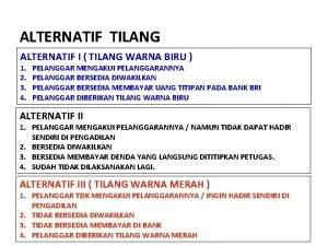 ALTERNATIF TILANG ALTERNATIF I TILANG WARNA BIRU 1