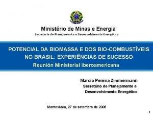 MINISTRIO DE MINAS E ENER Ministrio de Minas