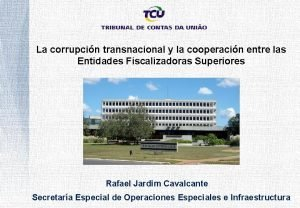 La corrupcin transnacional y la cooperacin entre las