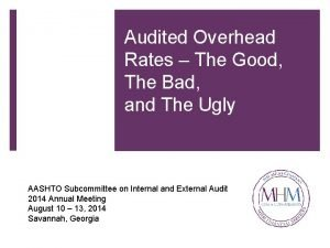 Audited Overhead Rates The Good The Bad and