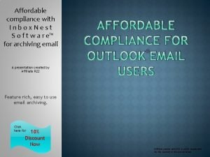 Affordable compliance with Inbox Nest S o f