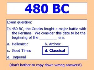 480 BC Exam question In 480 BC the