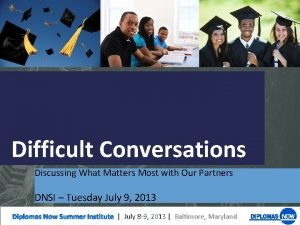 Difficult Conversations Discussing What Matters Most with Our