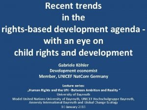 Recent trends in the rightsbased development agenda with