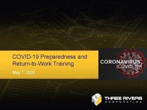 COVID19 Preparedness and ReturntoWork Training May 7 2020