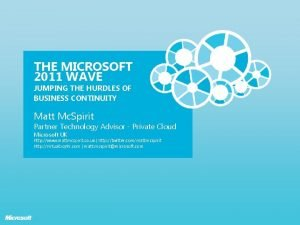 THE MICROSOFT 2011 WAVE JUMPING THE HURDLES OF