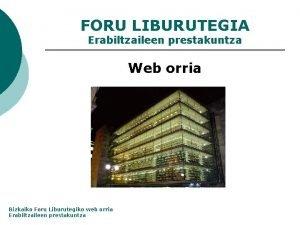 FORU LIBURUTEGIA Erabiltzaileen prestakuntza Web orria Bizkaiko Foru
