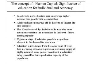 The concept of Human Capital Significance of education