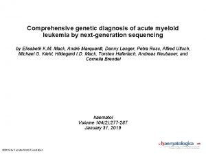 Comprehensive genetic diagnosis of acute myeloid leukemia by