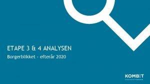ETAPE 3 4 ANALYSEN Borgerblikket efterr 2020 Analyse