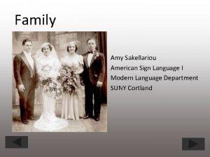 Family Amy Sakellariou American Sign Language I Modern