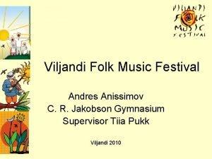 Viljandi Folk Music Festival Andres Anissimov C R