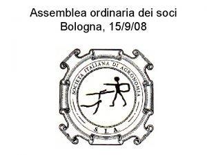 Assemblea ordinaria dei soci Bologna 15908 Assemblea BO