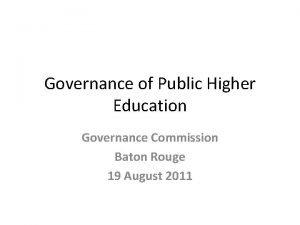 Governance of Public Higher Education Governance Commission Baton