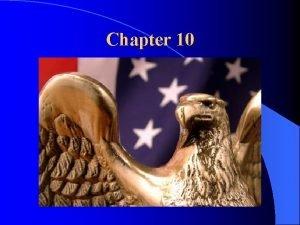 Chapter 10 Political Parties Development of Political Parties
