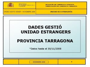 DELEGACIN DEL GOBIERNO EN CATALUNYA SUBDELEGACIN DEL GOBIERNO