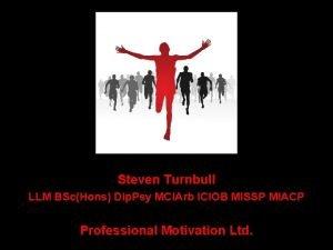 Steven Turnbull LLM BScHons Dip Psy MCIArb ICIOB