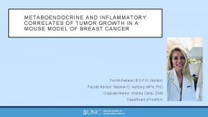 METABOENDOCRINE AND INFLAMMATORY CORRELATES OF TUMOR GROWTH IN