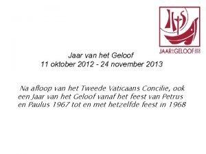 Jaar van het Geloof 11 oktober 2012 24